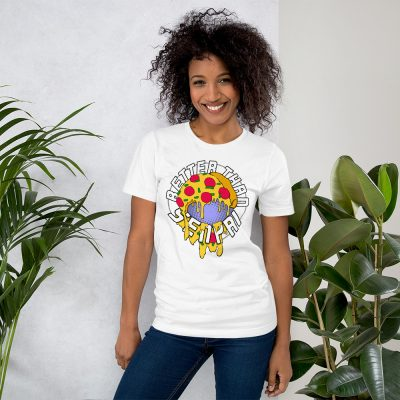 Better Than Senpai Pizza Unisex T-Shirt (White)